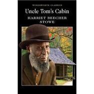 Uncle Tom's Cabin,Stowe, Harriet Beecher,9781840224023