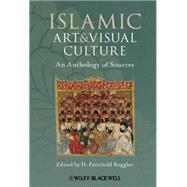 Islamic Art and Visual...,Ruggles, D. Fairchild,9781405154024