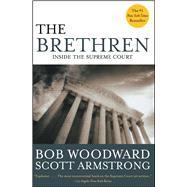 The Brethren Inside the...,Woodward, Bob; Armstrong,...,9780743274029