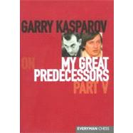 Garry Kasparov on My Great...,Kasparov, Garry,9781857444049