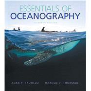 Essentials of Oceanography,Trujillo, Alan P.; Thurman,...,9780321814050