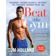 Beat the Gym by Holland, Tom, 9780061984051