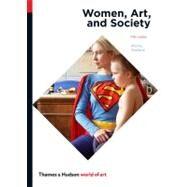 Women, Art, and Society...,Chadwick, Whitney,9780500204054