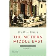 The Modern Middle East A History by Gelvin, James L., 9780190074067
