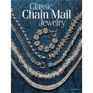 Classic Chain Mail Jewelry A...,Ripsch, Sue,9780871164070