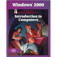 Windows 2000: A Tutorial to Accompany Peter Norton's Introduction to Computers, Student Edition with CD-ROM by Norton, Peter, 9780028044071