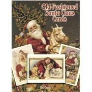 Old-Fashioned Santa Claus Cards 24 Cards by Presley, Suzanne, 9780486264097
