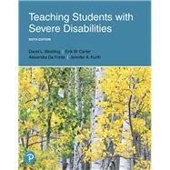 Teaching Students with Severe...,Westling, David L.; Carter,...,9780134984100