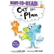Cat Has a Plan by Gehl, Laura; Blunt, Fred, 9781534454101