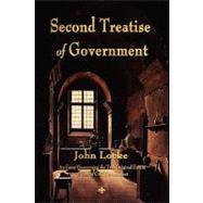 Second Treatise of Government,Locke, John,9781603864107