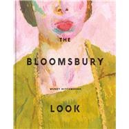 The Bloomsbury Look by Hitchmough, Wendy, 9780300244113