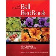 Ball RedBook Crop Culture and...,Nau, Jim; Calkins, Bill;...,9781733254120