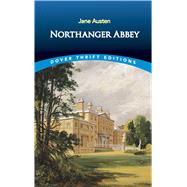 Northanger Abbey,Austen, Jane,9780486414126