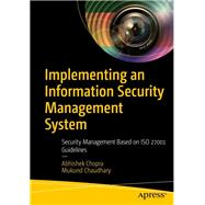 Implementing an Information Security Management System by Chopra, Abhishek; Chaudhary, Mukund, 9781484254127