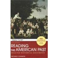 Reading the American Past:...,Johnson, Michael P.,9780312564131