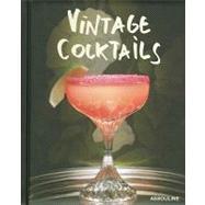 Vintage Cocktails,,9782759404131