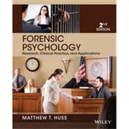 Forensic Psychology:...,Huss, Matthew T.,9781118554135