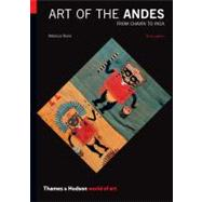 Art of the Andes: From Chavín...,Stone, Rebecca R,9780500204153