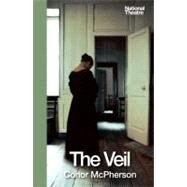 The Veil by McPherson, Conor, 9781559364157