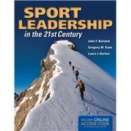Sport Leadership in the 21st...,Borland, John F.; Kane,...,9781284034158