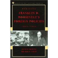 Debating Franklin D. Roosevelt's Foreign Policies, 1933–1945 by Doenecke, Justus D.; Stoler, Mark A., 9780847694167