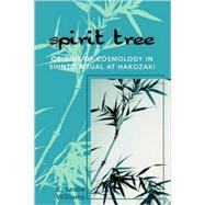 Spirit Tree Origins of...,Williams, Leslie E.,9780761834168