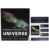 Understanding Our Universe by Palen, Stacy; Kay, Laura; Smith, Bradford; Blumenthal, George, 9780393274172
