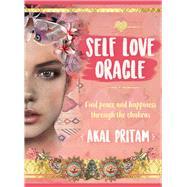 Self Love Oracle by Pritam, Akal, 9781925924176