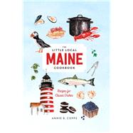 The Little Local Maine Cookbook by Copps, Annie B., 9781682684177