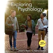 Exploring Psychology,Myers, David G.; DeWall, C....,9781319104191