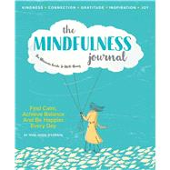 The Mindfulness Journal by Anne Marie, O'connor, 9781951274191