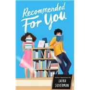Recommended for You by Silverman, Laura, 9781534474192