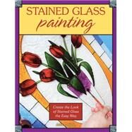 Stained Glass Painting Create...,Lafaille, Julie,9780811714198