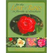 For the Love of Roses in...,Oehlbeck, Barbara,9780820004198