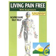Living Pain Free _ With Acupressure by Nambudripad, Devi S., 9780965824200