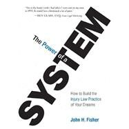 The Power of a System: How to...,Fisher, John H.,9781599324210