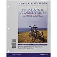 Interpersonal Communication Relating to Others -- Books a la Carte by Beebe, Steven A.; Beebe, Susan J.; Redmond, Mark V., 9780134204215