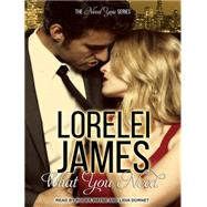 What You Need by James, Lorelei; Dornet, Lidia; Wayne, Roger, 9781494564216
