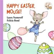 HAPPY EASTER MOUSE          BB by NUMEROFF LAURA, 9780694014224