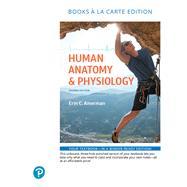 Human Anatomy & Physiology, Books a la Carte Edition by Amerman, Erin C., 9780134754239
