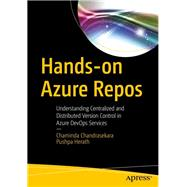 Hands-on Azure Repos by Chandrasekara, Chaminda; Herath, Pushpa, 9781484254240
