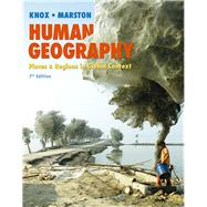 Human Geography Places and...,Knox, Paul L.; Marston,...,9780321984241