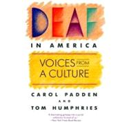 Deaf in America,Padden, Carol A.,9780674194243