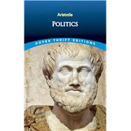 Politics,Aristotle,9780486414249