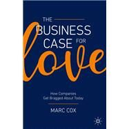 The Business Case for Love by Cox, Marc, 9783030364250