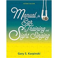 Manual for Ear Training and...,Karpinski, Gary S.,9780393614251