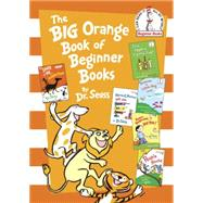 The Big Orange Book of Beginner Books by Dr. Seuss, 9780553524253