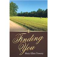 Finding You by Towery, Mary Ellen, 9781973654254