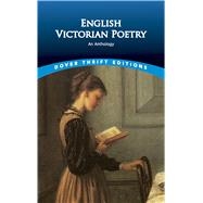 English Victorian Poetry: An...,Negri, Paul,9780486404257