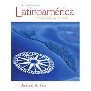 Latinoamérica Presente y...,Fox, Arturo A.,9780205794263